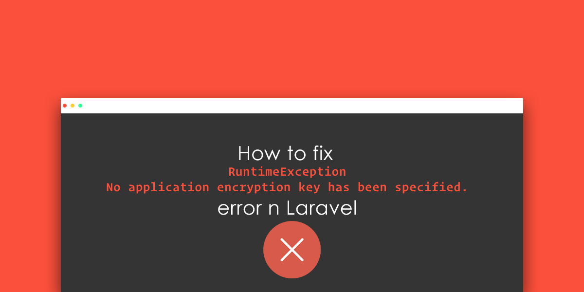 How to fix No application encryption key has been specified error in Laravel Framework