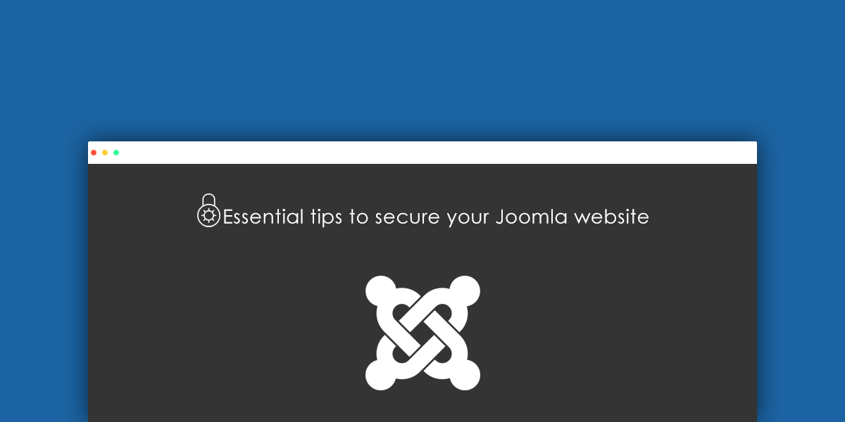 This is how you should secure Joomla website